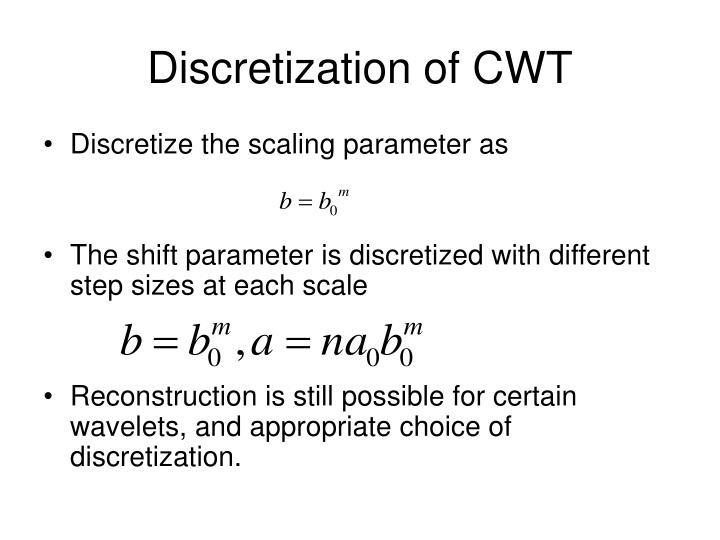 Discretization of CWT