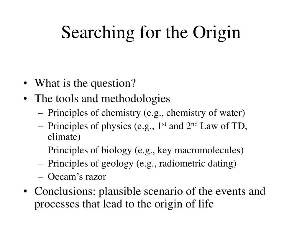 Searching for the Origin