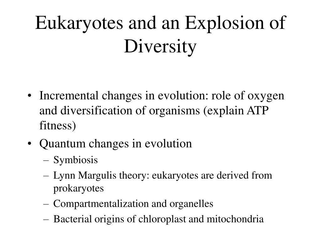 Eukaryotes and an Explosion of Diversity