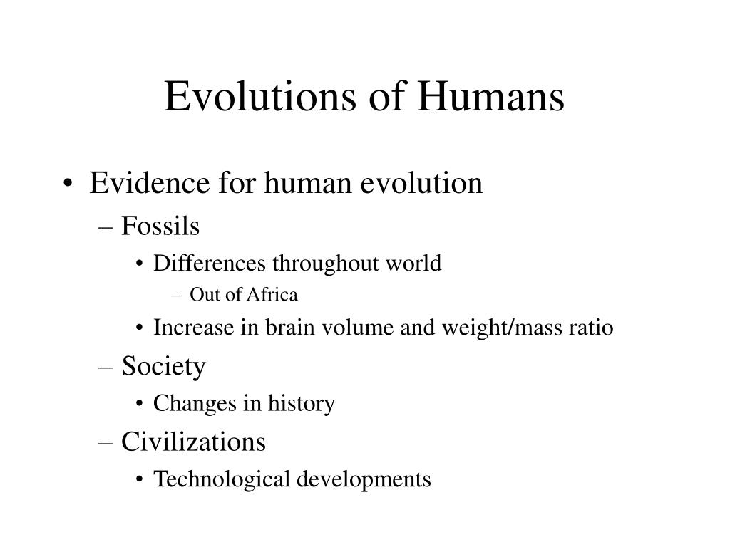 Evolutions of Humans