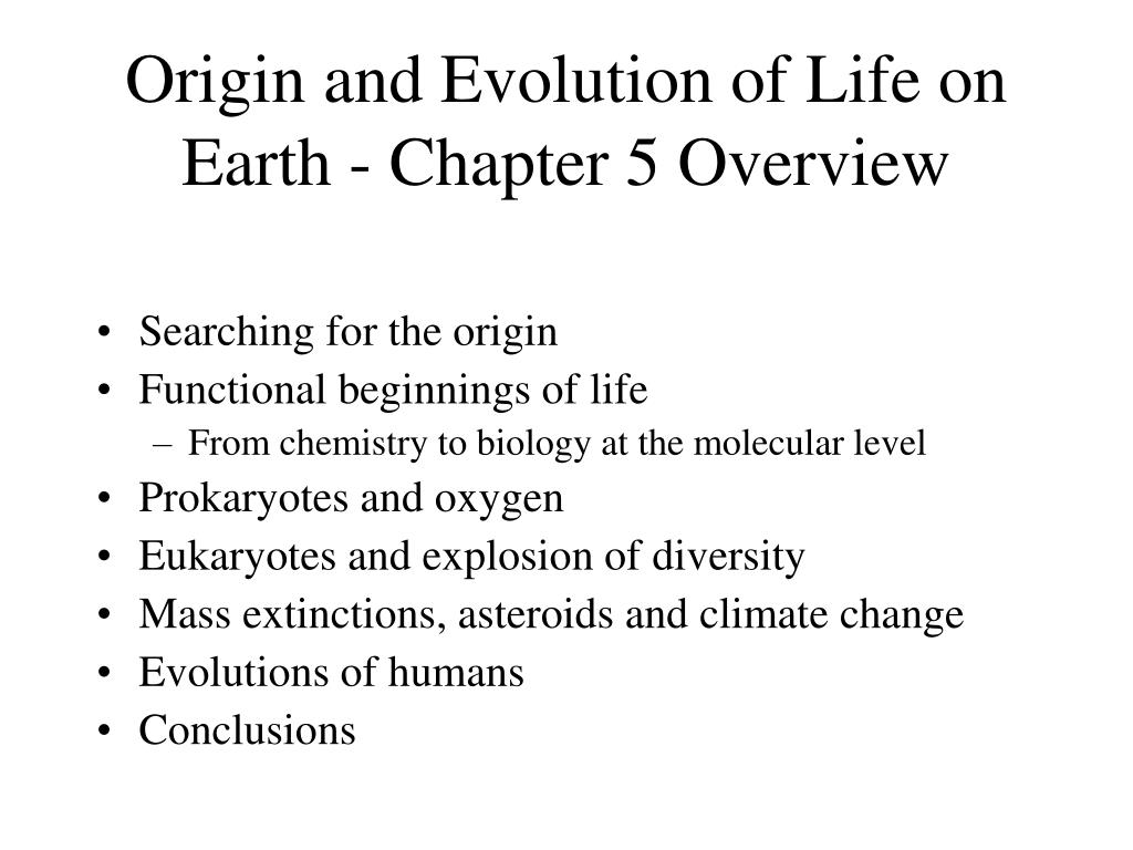 Origin and Evolution of Life on Earth - Chapter 5 Overview