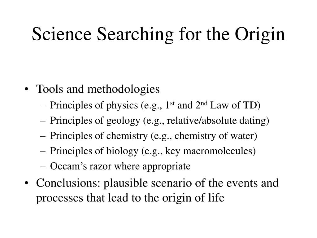 Science Searching for the Origin