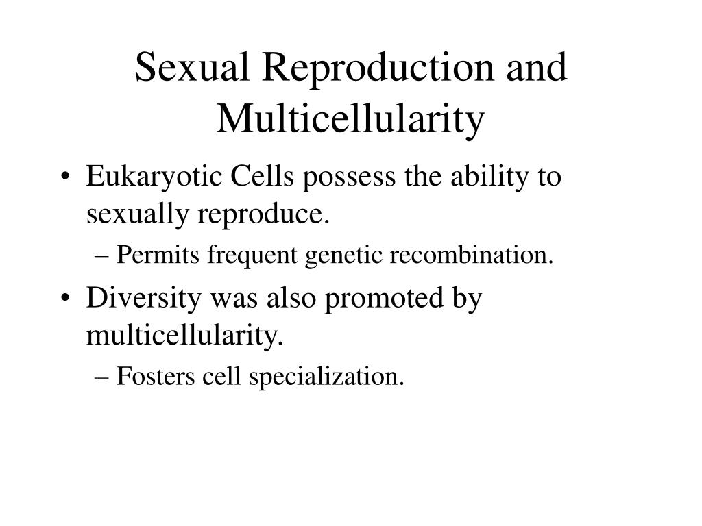 Sexual Reproduction and Multicellularity