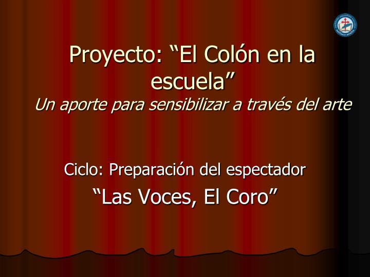 """Proyecto: """"El Colón en la escuela"""""""