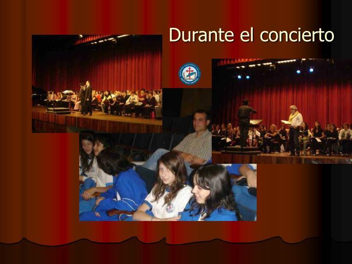 Durante el concierto