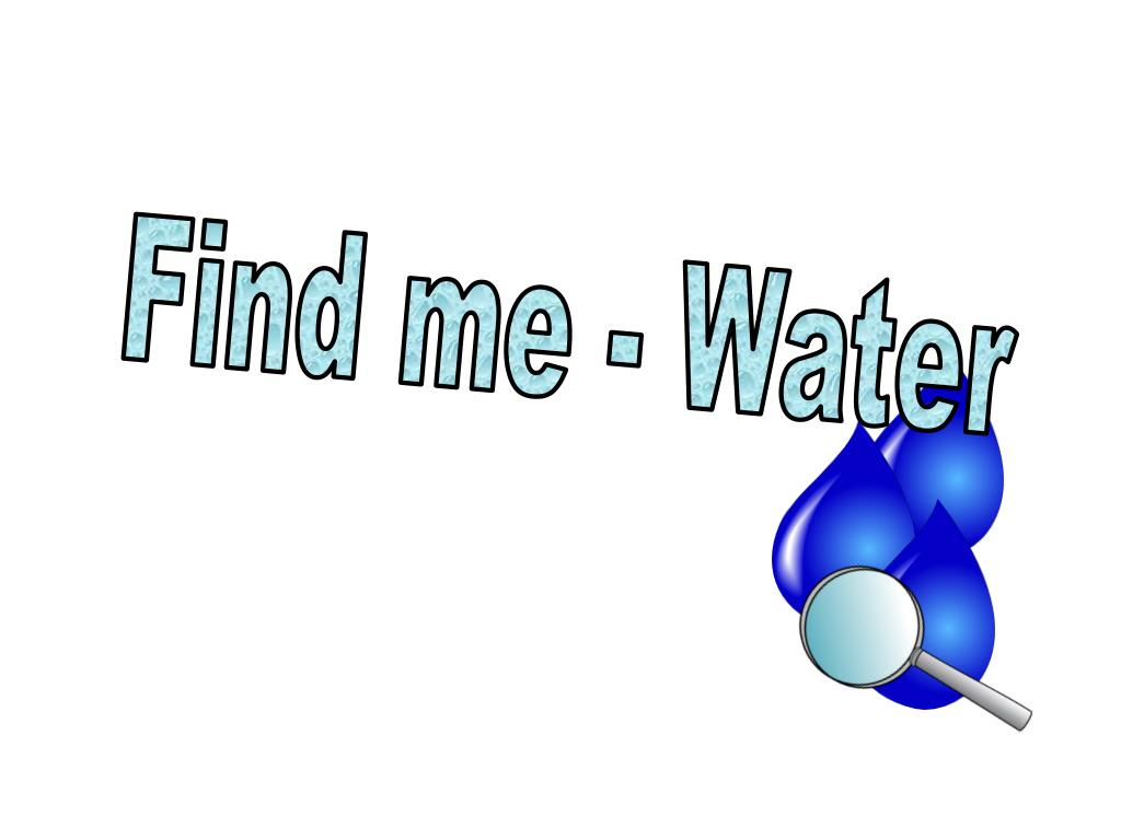 Find me - Water
