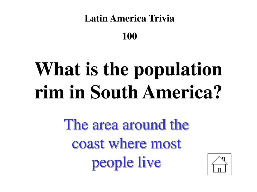 Latin America Trivia
