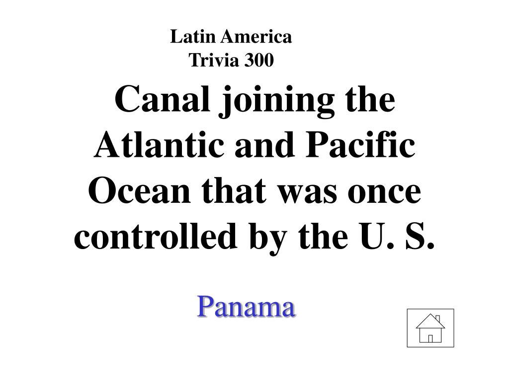 Latin America Trivia 300