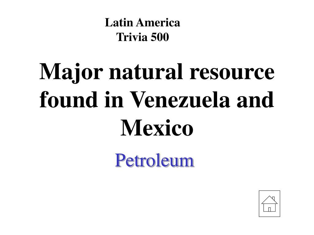Latin America Trivia 500