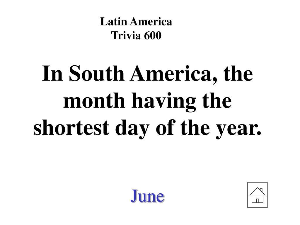 Latin America Trivia 600