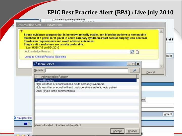 EPIC Best Practice Alert (BPA) : Live July 2010