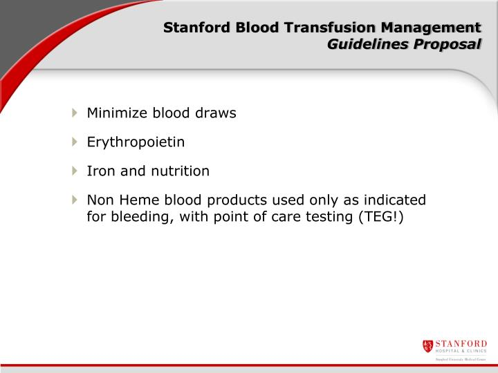 Stanford Blood Transfusion Management