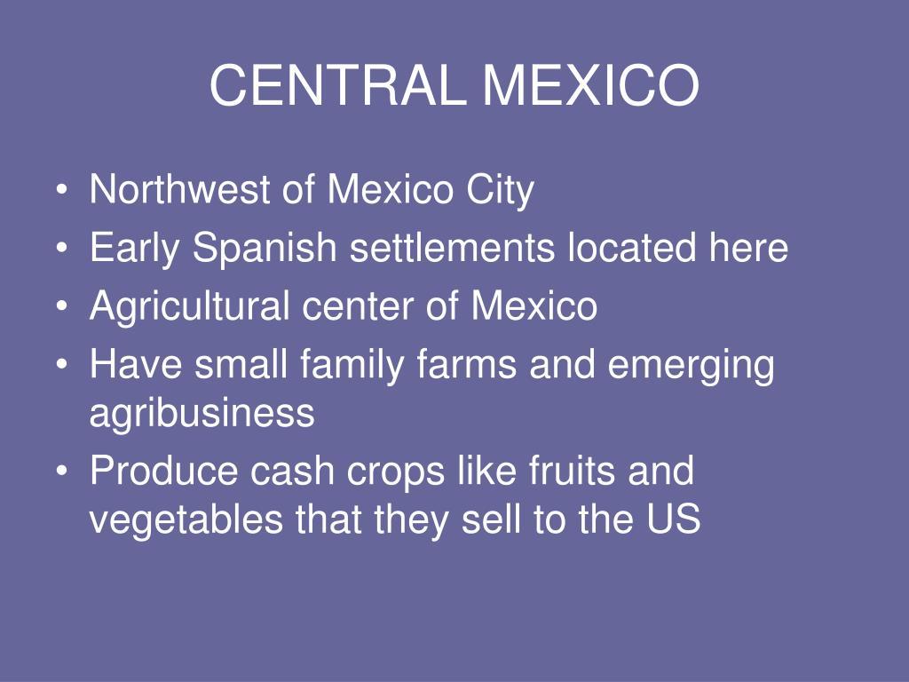 CENTRAL MEXICO
