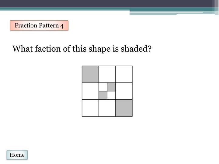 Fraction Pattern 4