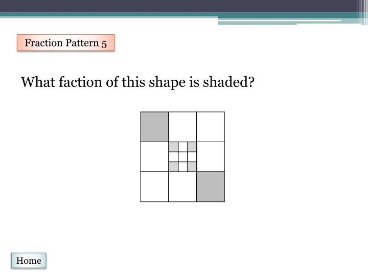 Fraction Pattern 5