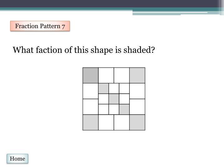 Fraction Pattern 7