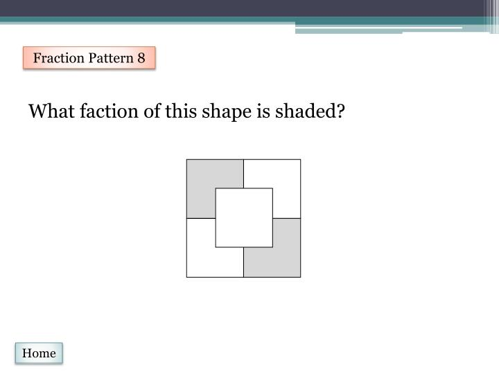 Fraction Pattern 8
