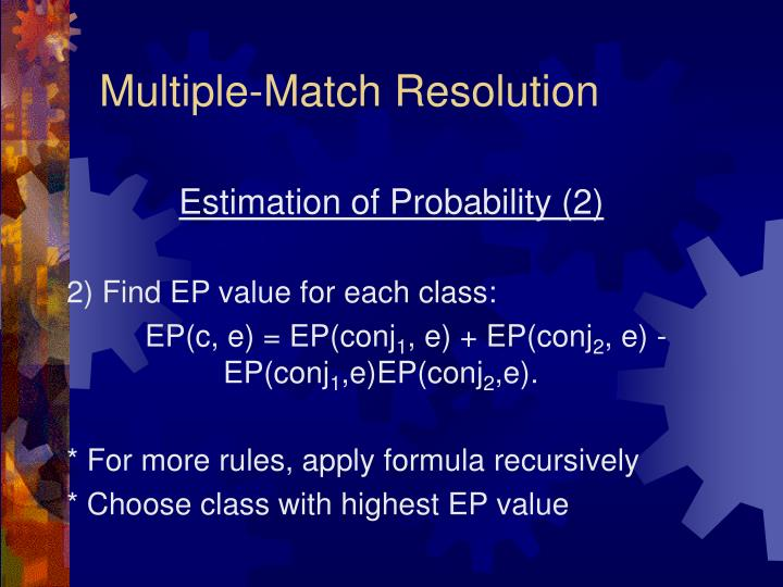 Multiple-Match Resolution