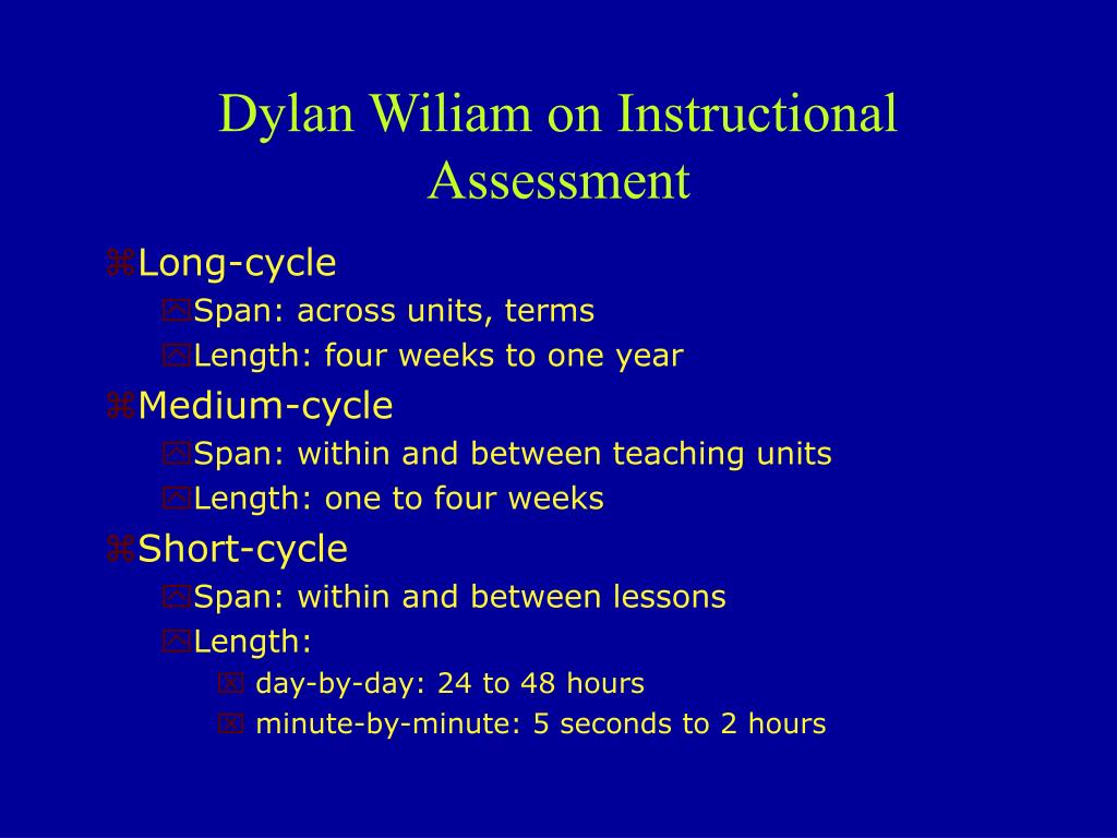 Dylan Wiliam on Instructional Assessment