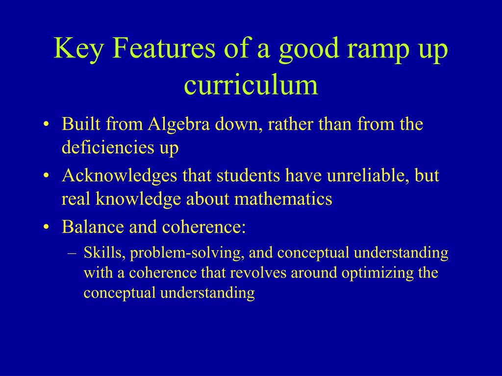 Key Features of a good ramp up curriculum