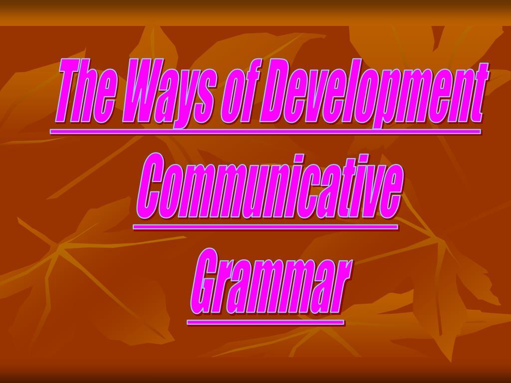 The Ways of Development