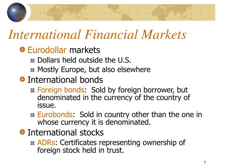 the international financial environment Finance course descriptions   problems corporations face that result from operating in an international environment major  international financial markets.