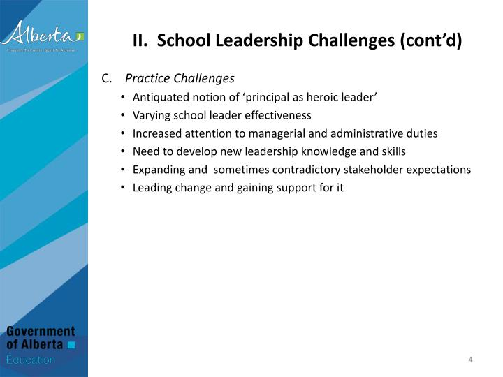 II.  School Leadership Challenges (cont'd)