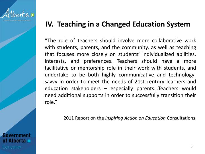 IV.  Teaching in a Changed Education System