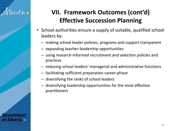 VII.  Framework Outcomes (cont'd)