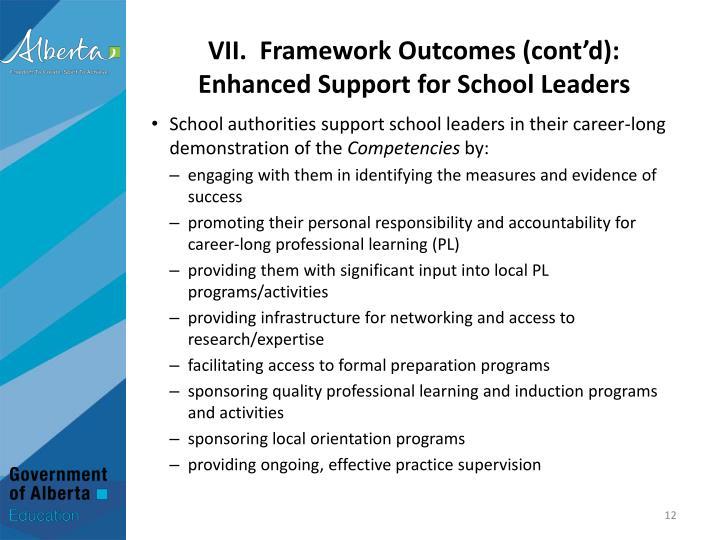 VII.  Framework Outcomes (cont'd):