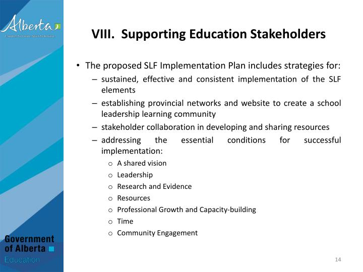 VIII.  Supporting Education Stakeholders
