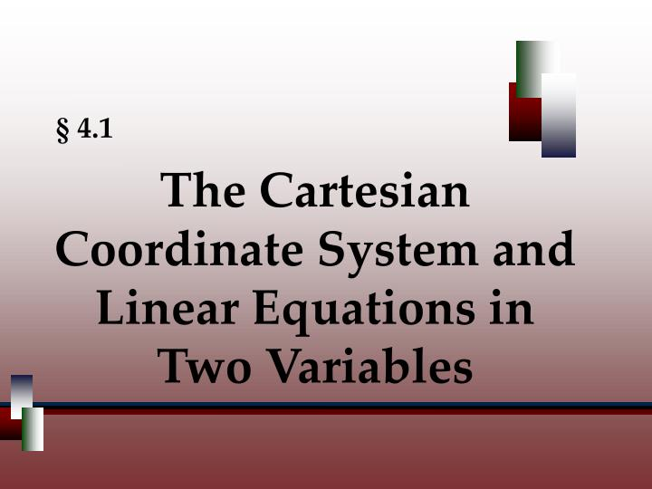 The cartesian coordinate system and linear equations in two variables
