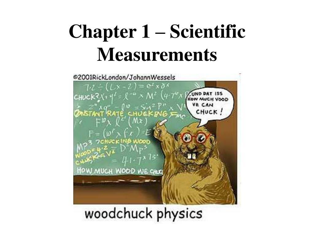 Chapter 1 – Scientific Measurements