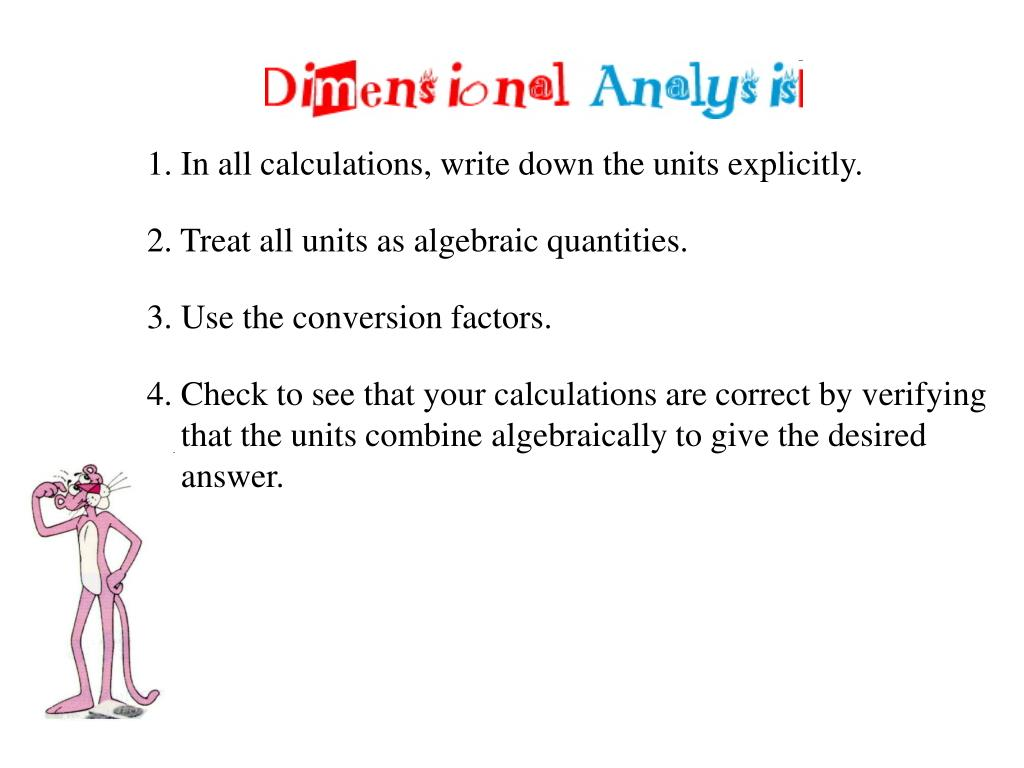 1. In all calculations, write down the units explicitly.