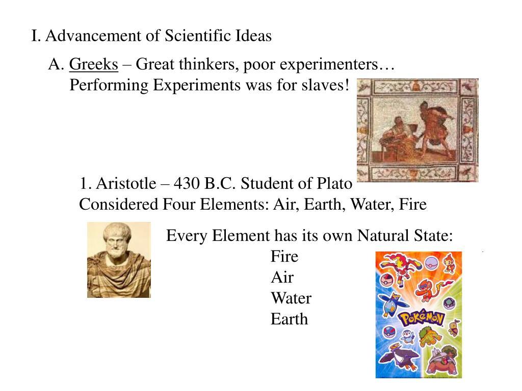 I. Advancement of Scientific Ideas