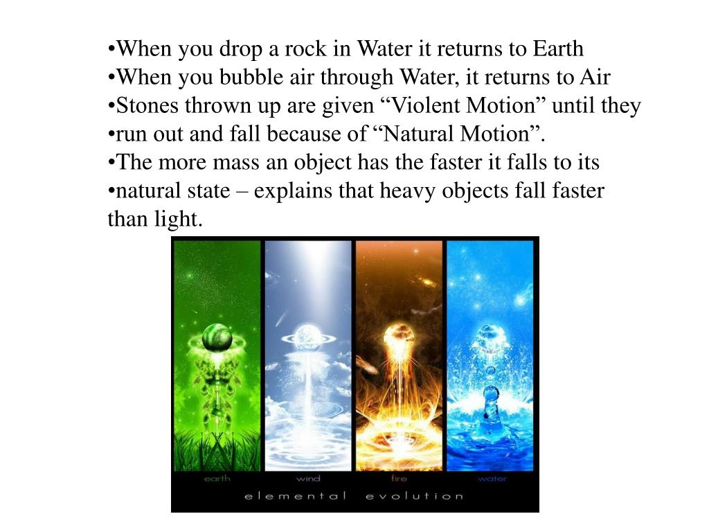When you drop a rock in Water it returns to Earth
