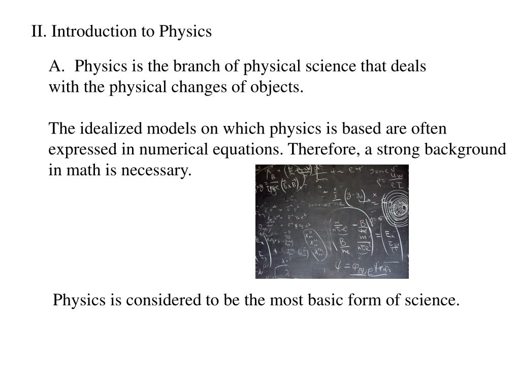 II. Introduction to Physics
