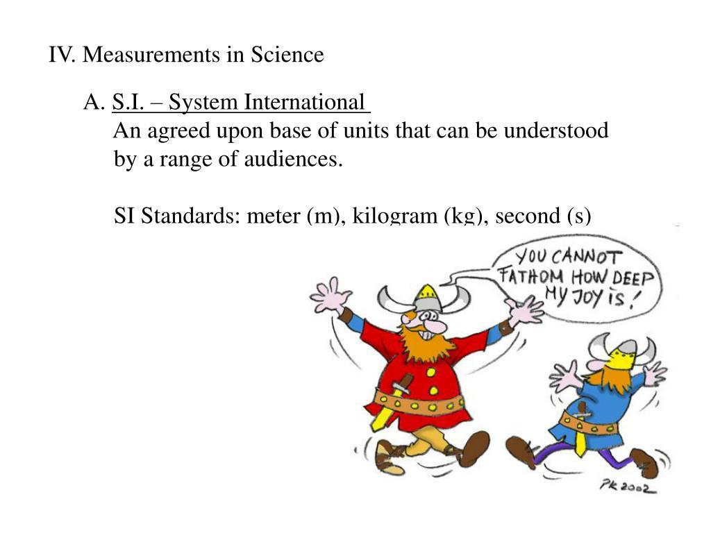 IV. Measurements in Science