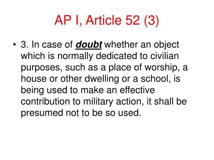 AP I, Article 52 (3)