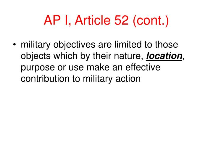 AP I, Article 52 (cont.)