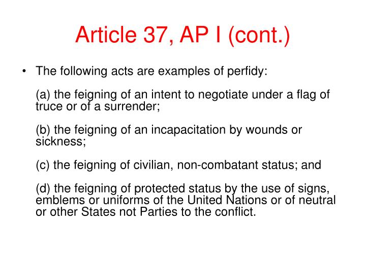 Article 37, AP I (cont.)