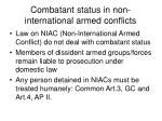combatant status in non international armed conflicts