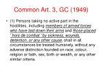 common art 3 gc 1949