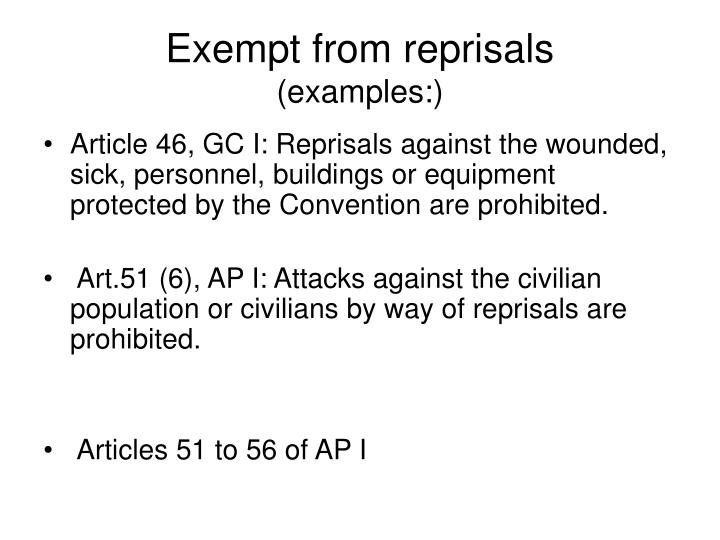 Exempt from reprisals