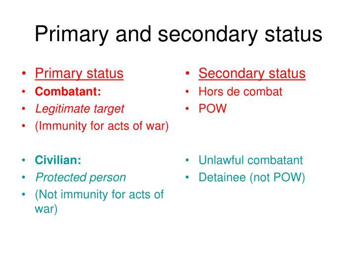 Primary status
