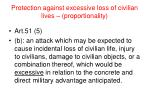 protection against excessive loss of civilian lives proportionality