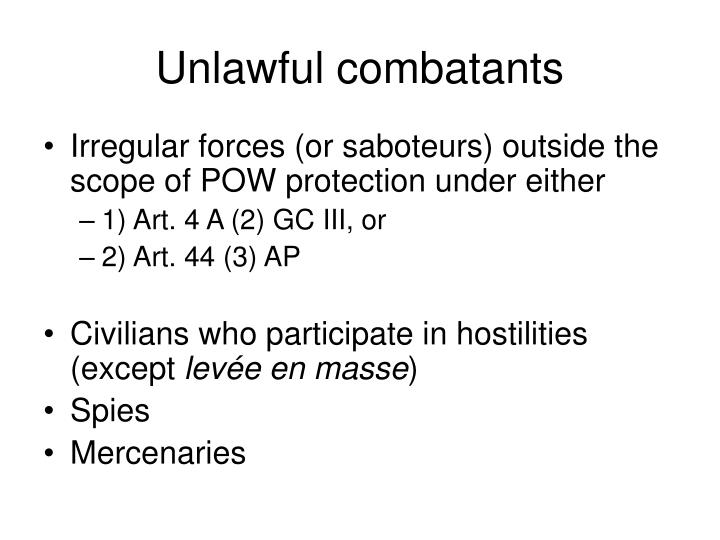 Unlawful combatants