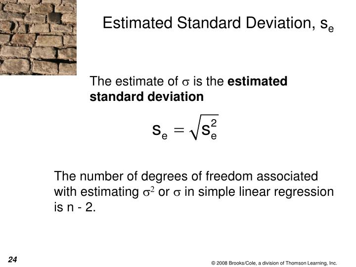 Estimated Standard Deviation, s