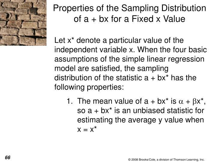 Properties of the Sampling Distribution of a + bx for a Fixed x Value