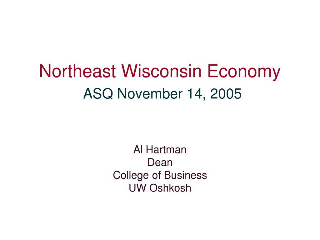 Northeast Wisconsin Economy